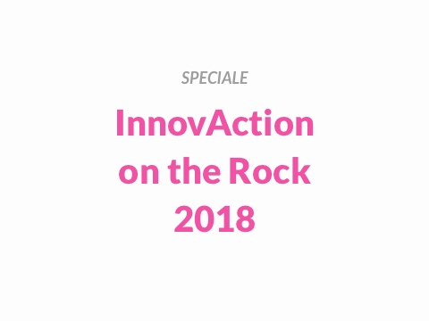 Speciale InnovAction on the Rock 2018